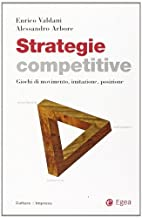 Strategie competitive. Giochi di movimento,…