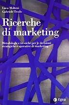 Ricerche di marketing: metodologie e…