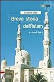 Antoine Sfeir: Breve storia dell'Islam. A uso di tutti