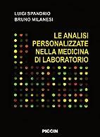 Le analisi personalizzate nella medicina di…
