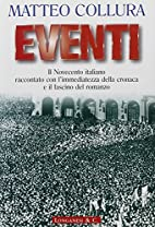 Eventi. Il Novecento italiano raccontato con…