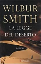 La legge del deserto by Smith Wilbur