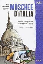 Moschee d'Italia. Il diritto al culto. Il…