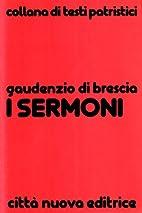 I sermoni by Gaudentius