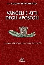 Vangeli e Atti degli apostoli: nuova…