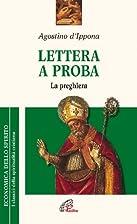 Lettera a Proba: la preghiera by Aurelius…