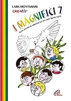 I magnifici 7 by Lara Montanari