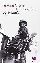 L'incantesimo della buffa by Silvana Grasso