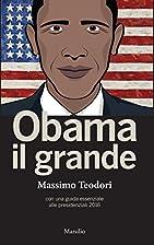 Obama il grande by Massimo Teodori