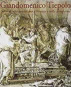 Giandomenico Tiepolo : scene di vita…