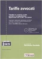Tariffe avvocati. Con CD-ROM by D. Condello