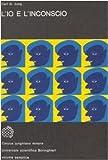 Carl G. Jung: L'io e l'inconscio