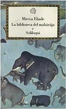 La biblioteca del maharaja e Soliloqui by…