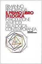 Il primo libro di logica by Ermanno…