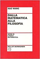 From mathematics to philosophy by Hao Wang