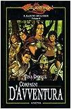 Tina Daniell: Compagni d'avventura. Il raduno degli eroi. DragonLance vol. 6