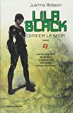 Justina Robson: Lila Black