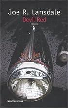 Devil Red by Joe R. Lansdale