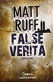 Matt Ruff: False verità