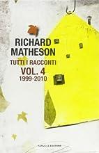 Vol. 4.: 1999-2010