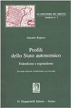Profili dello Stato autonomico: federalismo…