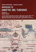 Manuale di diritto del turismo by Francesco…