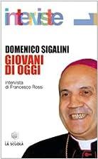 Giovani di oggi by Domenico Sigalini