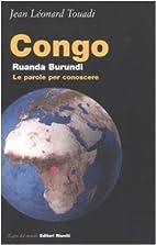 Congo, Ruanda, Burundi. Le parole per…