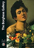 The Borghese Gallery (Heritage Guides) by…