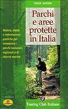 Parchi e aree protette in Italia by Touring…