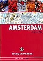 Amsterdam by Touring Club Italiano