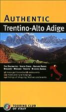Authentic Trentino-Alto Adige (Authentic…
