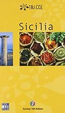 Sicilia (Tracce Guides) by Touring Club…