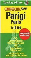 Parigi-Paris 1:12.500. Ediz. italiana ed…