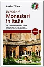 Monasteri in Italia by Pietro Tarallo G.…