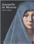 Antonello da Messina by Antonello da Messina