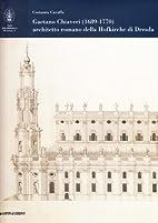 Gaetano Chiaveri (1689-1770): Architetto…