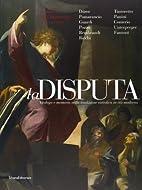 La Disputa : dialogo e memoria nella…