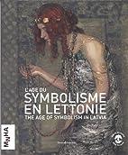 L'âge du symbolisme en Lettonie :…