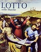 Lotto nelle Marche (cat. exp., Rome,…