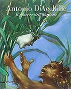 Antonio D'Acchille. Il piacere…