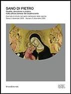 Sano di Pietro : qualità, devozione e…