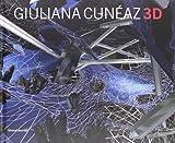 Bazzini, Marco: Giuliana Cuneaz: 3D