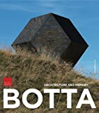 Mario Botta: Architecture and Memory by…