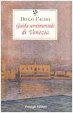 Guida sentimentale di Venezia by Diego…