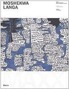Moshekwa Langa (English and Italian Edition)…
