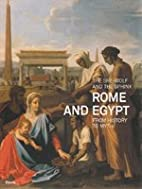 She-Wolf and the Sphinx: Rome and Egypt from…