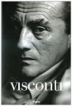 Visconti. Scritti, film, star e immagini by…