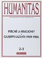Humanitas (2011) vol. 2-3: Perché la…