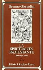 La spiritualità protestante. Peccatori…